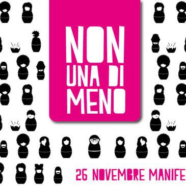NON UNA DI MENO – Manifestazione nazionale – 26 Novembre