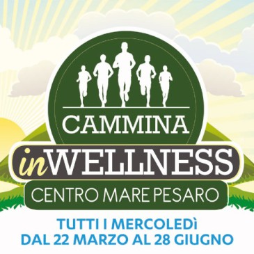 Cammina in Wellness edizione 2017