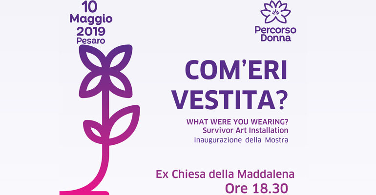 Percorsi – 10 Maggio – Com'eri vestita?