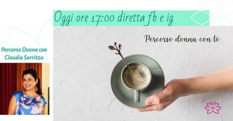 PercorsoDonna con tè ospita Claudia Sarritzu
