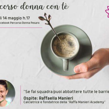 Percorso donna con tè ospita Raffaella Manieri